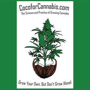 Coco for Cannabis Grow Tent Poster